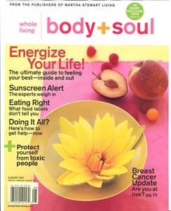 Body &amp; Soul <br> August 2007